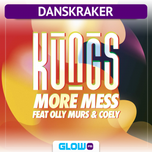 Danskraker 17 augustus 2017: Kungs Ft. Olly Murs and Coely – More Mess
