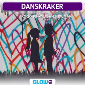 Danskraker 28 oktober 2017: Kygo feat. John Newman – Never Let You Go