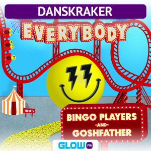 Danskraker 17 maart 2018: Bingo Players, Goshfather – Everybody