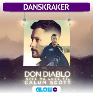 Danskraker 12 mei 2018: Don Diablo ft. Calum Scott – Give Me Love