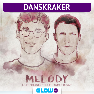 Danskraker 5 mei 2018: Lost Frequencies ft. James Blunt – Melody