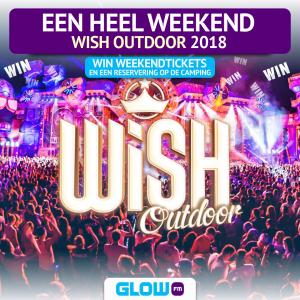 (AFGELOPEN) Win een compleet weekend Wish Outdoor 2018!