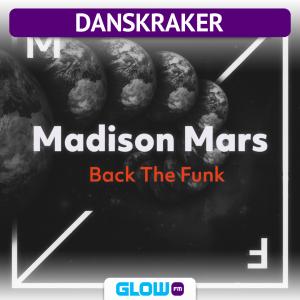 Danskraker 9 juni 2018: Madison Mars – Back The Funk