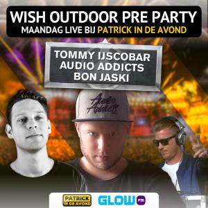 Maandag de Wish Outdoor Pre-party