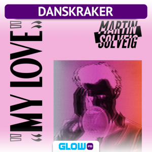 Danskraker 14 juli 2018: Martin Solveig – My Love