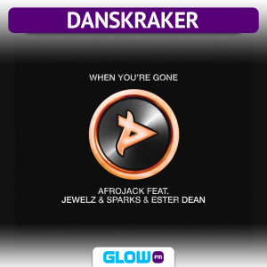 Danskraker 24 november 2018: Jewelz & Sparks, Afrojack ft. Ester Dean – When You're Gone