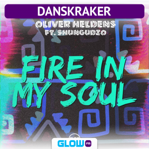 Danskraker 17 november 2018: Oliver Heldens ft. Shungudzo – Fire In My Soul