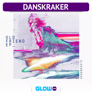 Danskraker 12 januari 2019: Elderbrook – Old Friend