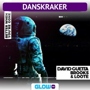 Danskraker 9 februari 2019: David Guetta, Brooks, Loote – Better When You're Gone
