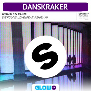 Danskraker 2 februari 2019: Nora En Pure ft. Ashibah – We Found Love