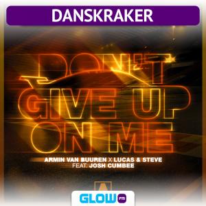 Danskraker 30 maart 2019: Armin van Buuren x Lucas & Steve ft. Josh Cumbee – Don't Give Up On Me