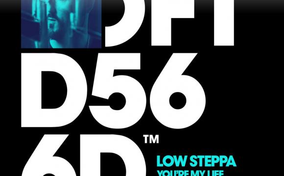 Danskraker 16 maart 2019: Low Steppa – You're My Life