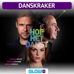 Danskraker 12 mei 2019: Marco Borsato, Armin van Buuren & Davina Michelle – Hoe Het Danst
