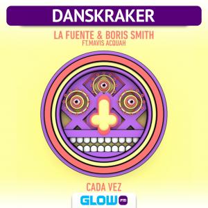 Danskraker 29 juni 2019: La Fuente & Boris Smith ft. Mavis Acquah – Cada Vez