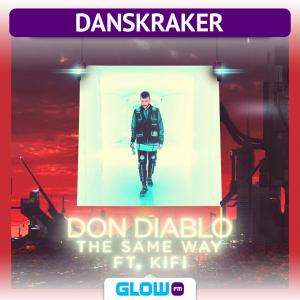 Danskraker 3 augustus 2019:Don Diablo ft. KiFi – The Same Way