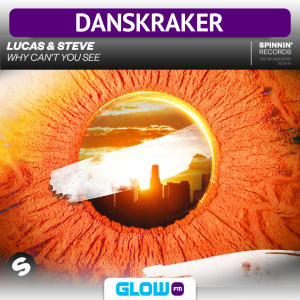 Danskraker 17 augustus 2019: Lucas & Steve – Why Can't You See