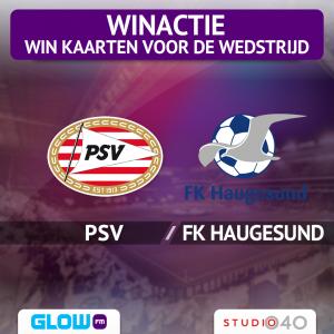 Win kaarten voor PSV – FK Haugesund [afgelopen]