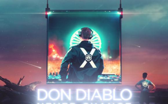 Danskraker 14 september: Don Diablo – Never Change