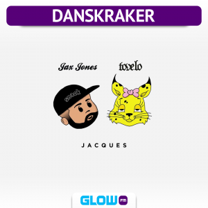 Danskraker 21 september 2019: Tove Lo & Jax Jones – Jacques