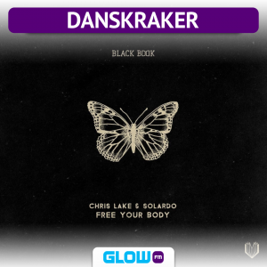 Danskraker 30 november 2019: Chris Lake & Solardo – Free Your Body