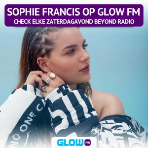Sophie Francis elke zaterdagavond op Glow FM met Beyond Radio