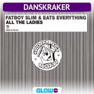 Danskraker 21 maart 2020: Fatboy Slim, Eats Everything – All the Ladies