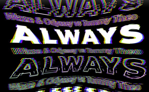 Danskraker 7 maart 2020: Waze & Odyssey vs Tommy Theo – Always