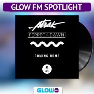Je komt thuis bij Glow FM dankzij Ferreck Dawn…