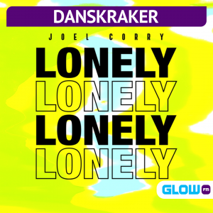 Danskraker 9 mei 2020: Joel Corry – Lonely