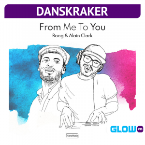 Danskraker 6 juni 2020: Roog & Alain Clark – From Me To You