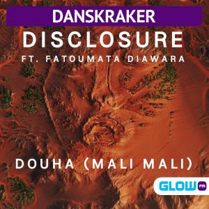 Danskraker 8 augustus 2020: Disclosure ft. Fatoumata Diawara – Douha (Mali Mali)