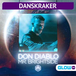 Danskraker 29 augustus 2020: Don Diablo – Mr. Brightside