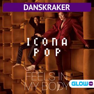 Danskraker 15 augustus 2020: Icona Pop – Feels In My Body