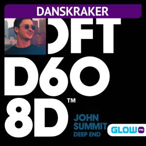 Danskraker 1 augustus 2020: John Summit – Deep End