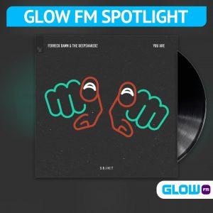 De Glow FM Spotlight gericht op Ferreck Dawn…
