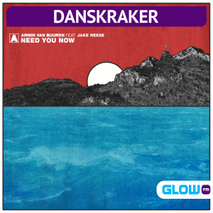 Danskraker 10 oktober 2020: Armin van Buuren ft. Jake Reese – Need You Now