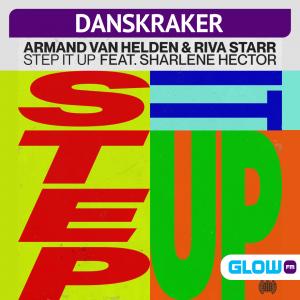 Danskraker 14 november 2020: Armand Van Helden & Riva Starr ft. Sharlene Hector – Step It Up