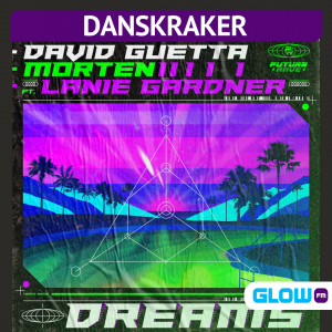 Danskraker 5 december 2020: David Guetta & MORTEN ft. Lanie Gardner – Dreams