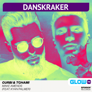 Danskraker 13 februari 2021: Curbi & Tchami ft. Kyan Palmer – Make Amends