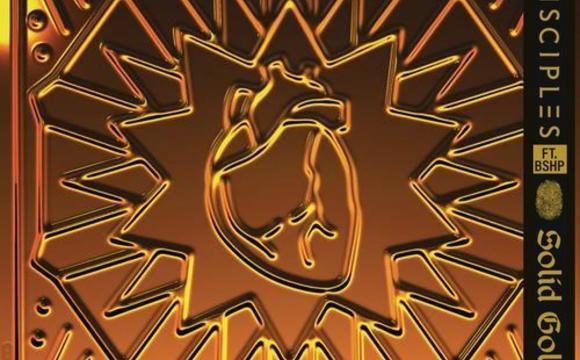Danskraker 20 maart 2021: Disciples ft. bshp – Solid Gold
