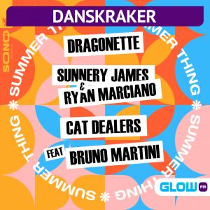 Danskraker 29 mei 2021: Dragonette, Sunnery James & Ryan Marciano and Cat Dealers ft. Bruno Martini – Summer Thing