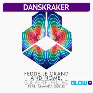 Danskraker 22 mei 2021: Fedde Le Grand and Nome. ft. Amanda Collis – Sucker For Love