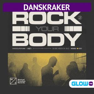 Danskraker 31 juli 2021: Chocolate Puma – Rock Your Body