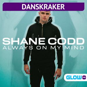 Danskraker 10 juli 2021: Shane Codd ft. Charlotte Haining – Always On My Mind