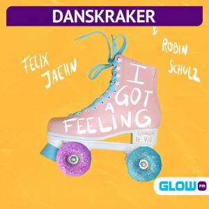 Danskraker 21 augustus 2021: Felix Jaehn x Robin Schulz ft. Georgia Ku – I Got A Feeling