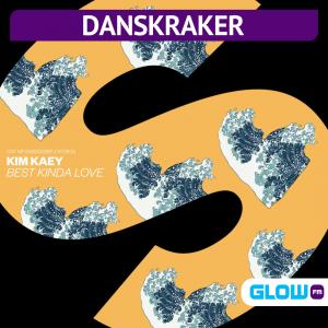Danskraker 17 september: Kim Kaey – Best Kinda Love