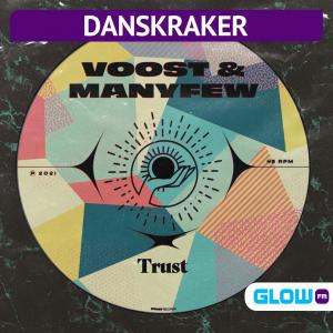 Danskraker 25 september 2021: Voost & ManyFew – Trust